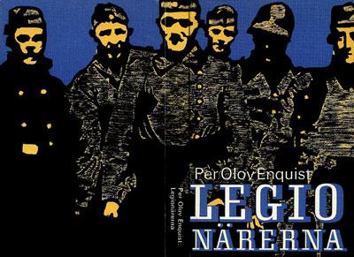 Kohtalokkaat mielikuvat – Per Olov Enquistin romaanista Legionärerna